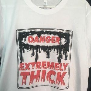 """""""Danger"""" Thick shirt"""